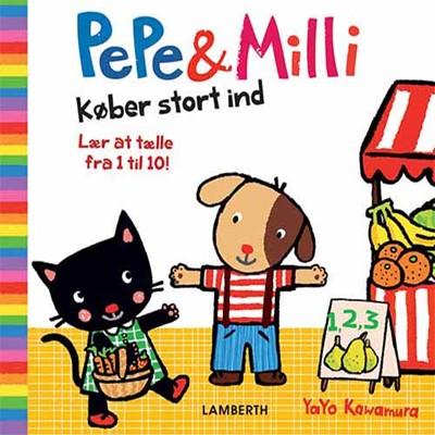 Pepe og Milli køber stort ind Yayo Kawamura 9788772240299