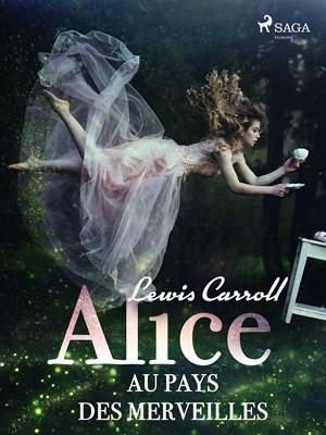 Alice au pays des merveilles Lewis Carroll 9788726244847