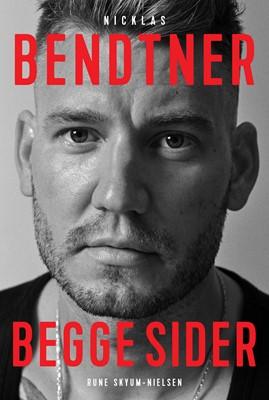 Nicklas Bendtner - Begge sider Rune Skyum-Nielsen 9788740060799
