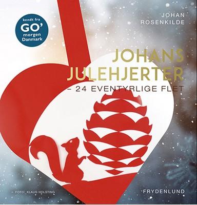 Johans julehjerter Johan Rosenkilde 9788772160993