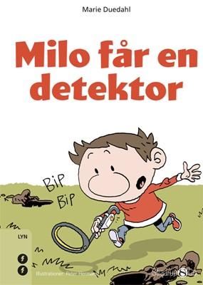 Milo får en detektor Marie Duedahl 9788770185080