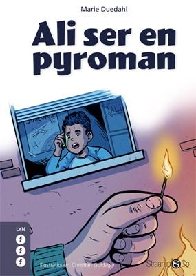Ali ser en pyroman Marie Duedahl 9788770184984