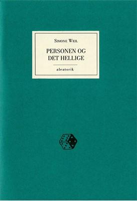 Personen og det hellige Simone Weil 9788797054925