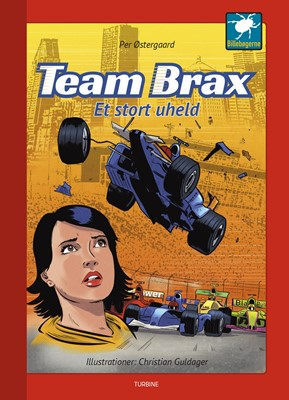 Team Brax - Et stort uheld Per Østergaard 9788740659313