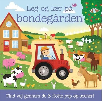 Leg og lær på bondegården - med 8 pop op-scener  9788711919538