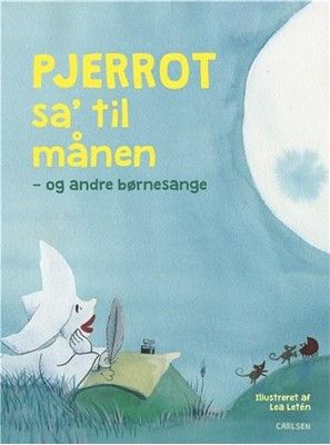 Pjerrot sa' til månen - og andre børnesange  9788711916483