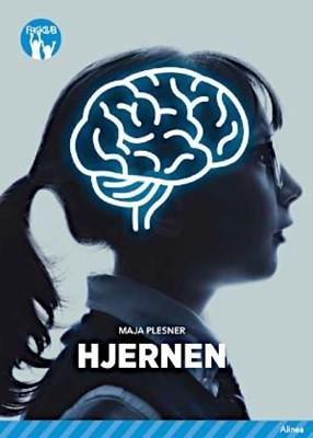Hjernen, Blå Fagklub Maja Plesner 9788723543837
