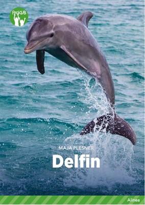 Delfin, Grøn Fagklub Maja Plesner 9788723543646