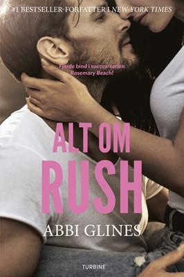 Alt om Rush Abbi Glines 9788740659177