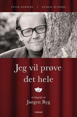 Jeg vil prøve det hele Henrik Busborg, Peter Borberg 9788740658583