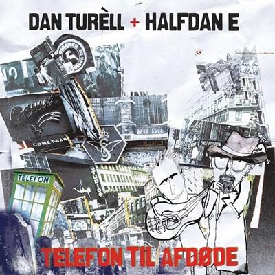 Telefon til afdøde Dan Turèll, Halfdan E 7332181073003