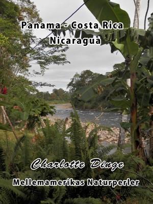 Mellemamerikas Naturperler Charlotte Dinge 9788793313194