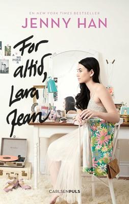 Lara Jean (3) - For altid, Lara Jean Jenny Han 9788711696194