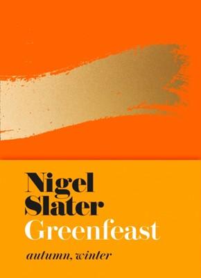 Greenfeast Nigel Slater 9780008213770