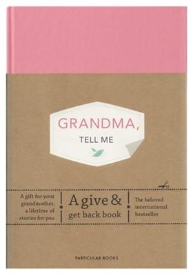 Grandma, Tell Me Elma van Vliet 9780241367230
