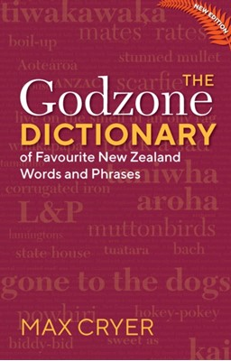 The Godzone Dictionary Max Cryer 9781775594000