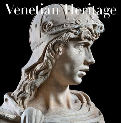 Venetian Heritage Peter Marino, Toto Bergamo Rossi 9780847867387