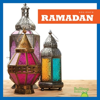 Ramadan (Holidays) R J Bailey 9781620313572