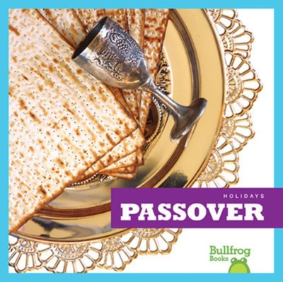 Passover R J Bailey 9781620313565