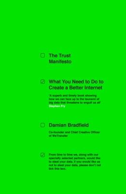 The Trust Manifesto Damian Bradfield 9780241369845