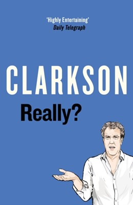 Really? Jeremy Clarkson 9780241366776