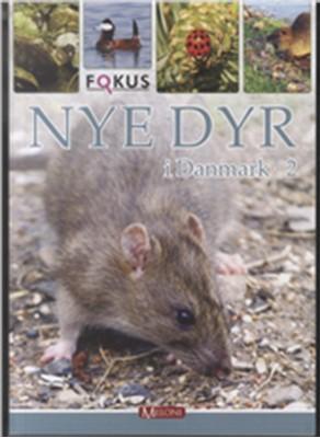 Nye dyr i Danmark 2 Lars Groth 9788792505132