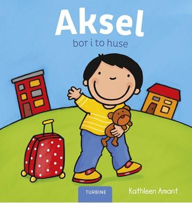 Aksel bor i to huse Kathleen Amant 9788740658026