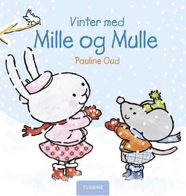 Vinter med Mille og Mulle Pauline Oud 9788740658491