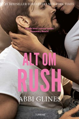 Alt om Rush Abbi Glines 9788740659474