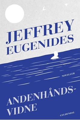 Andenhåndsvidne Jeffrey Eugenides 9788702277685