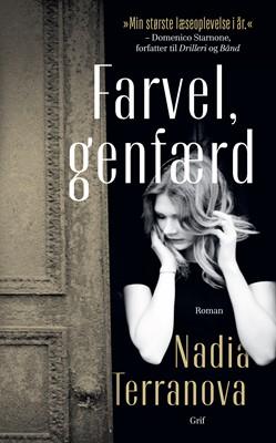 Farvel, genfærd Nadia Terranova 9788793661837