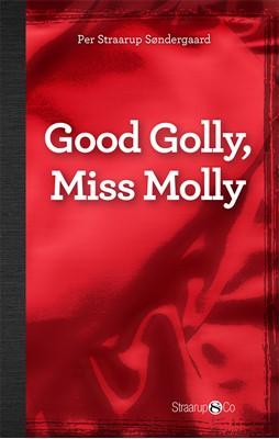 Good Golly, Miss Molly (med gloser) Per Straarup Søndergaard 9788770185196