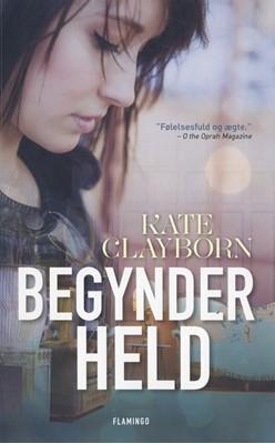 Begynderheld Kate Clayborn 9788702295122