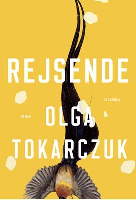 Rejsende Olga Tokarczuk 9788702291810