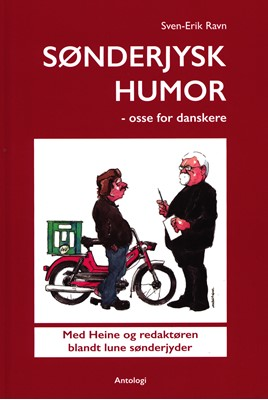 Sønderjysk humor Sven-Erik Ravn 9788797147313