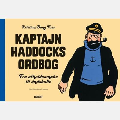 Kaptajn Haddocks ordbog Kristian Bang Foss 9788770857369