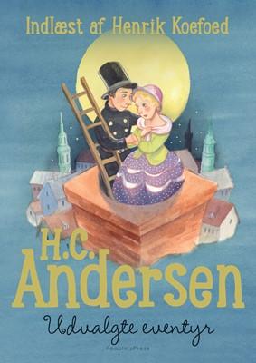H.C. Andersen - Udvalgte eventyr H. C. Andersen 9788770366540
