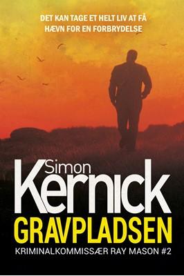 Gravpladsen Simon Kernick 9788771076875
