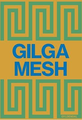 Gilgamesh Ingen Forfatter 9788702291711
