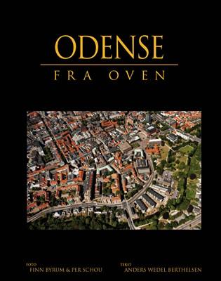 Odense fra oven Anders W. Berthelsen 9788779008618