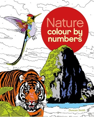 Nature Colour by Numbers Arcturus Publishing 9781784049805