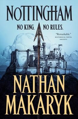 Nottingham Nathan Makaryk 9781250195609