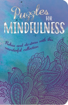 Puzzles for Mindfulness Eric Saunders 9781789507645