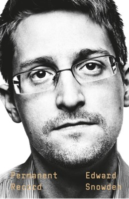 Permanent Record Edward Snowden 9781529035650