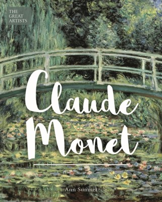 Claude Monet Ann Sumner 9781788285667