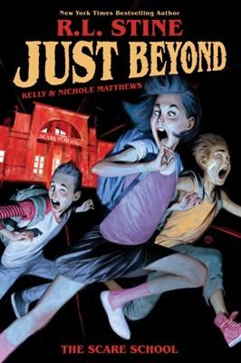 Just Beyond: The Scare School R. L. Stine 9781684154166