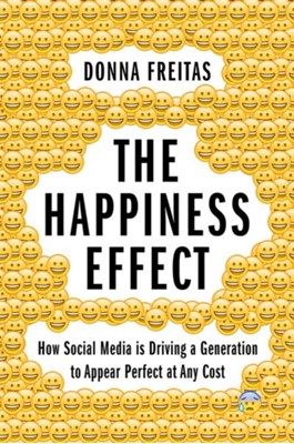 The Happiness Effect Donna (Nonresident Research Associate Freitas 9780190054670
