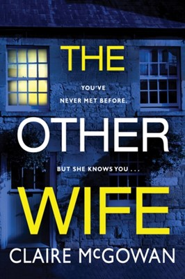 The Other Wife Claire McGowan 9781542093156