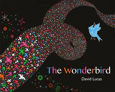 The Wonderbird David Lucas 9781408356227