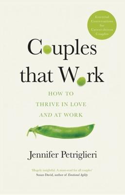Couples That Work Jennifer Petriglieri 9780241379004